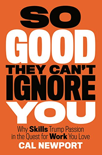 Book review: So good they can't ignore you