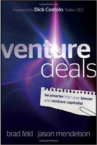 Venture deals – be smarter than your lawyer and venture capitalist