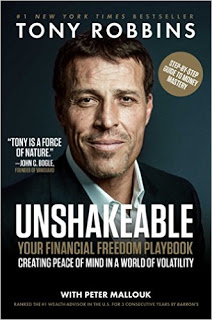 My Thought On Tony Robbins' Latest Book Unshakeable – Your Financial Freedom Playbook