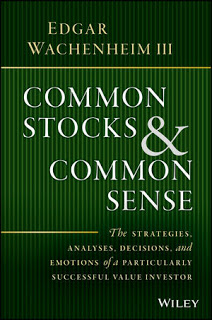 Book Review: 5 takeaways from Edgar Wachenheim's Common Stocks & Common Sense