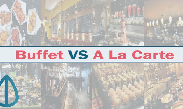 Buffet Vs A La Carte