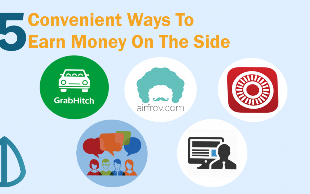 5 Convenient Ways To Earn Money On The Side