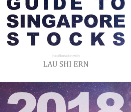 The Guide To SGX-Listed Singapore Stocks 2018 Edition
