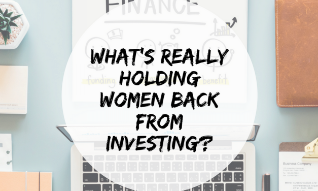 What's really holding women back from investing?