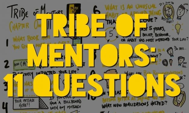 11 questions from Tribe of mentors