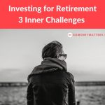 "Invest for retirement: 3 ""In""s you must overcome"