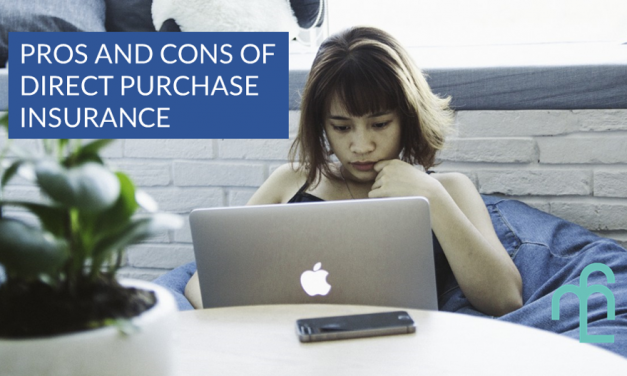 Pros and Cons of Direct Purchase Insurance