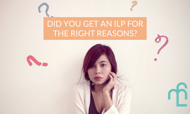 5 Reasons Why You Ended Up With An ILP