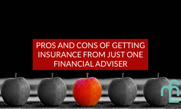 Pros And Cons Of Getting Insurance From Just One Financial Adviser