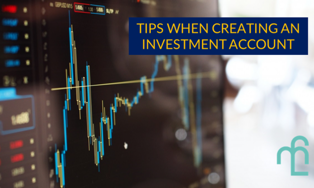 New To Investments? Here's 5 Things To Look Out For When Creating An Investment Account.