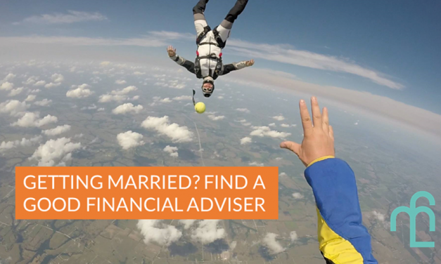 Getting Married? Find A Good Financial Adviser!