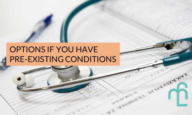 Looking For Insurance For Pre-existing Conditions? Here Are 4 Options You Can Consider.