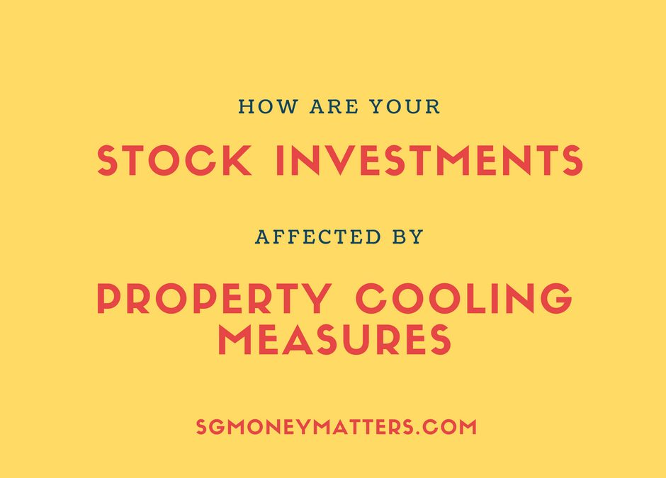 Stock Investments: How Are They Affected by the Latest Property Cooling Measures