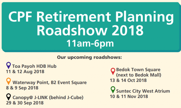 The Autumn CPF Retirement Planning Roadshow 2018 is Here
