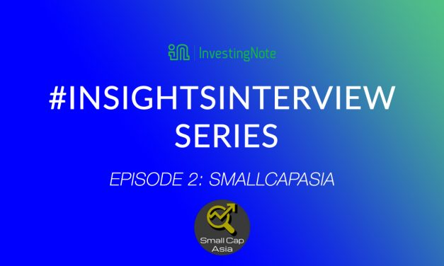#InsightsInterview with Financial Blogger, SmallCapAsia