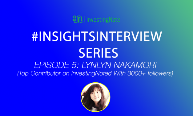 # InsightsInterview with Lynlynnakamori, top contributor of InvestingNote