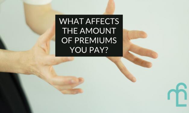 6 Factors That Affect Your Insurance Premiums