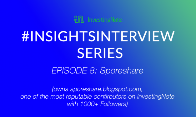 #InsightsInterview with Sporeshare, one of the top contributors in InvestingNote