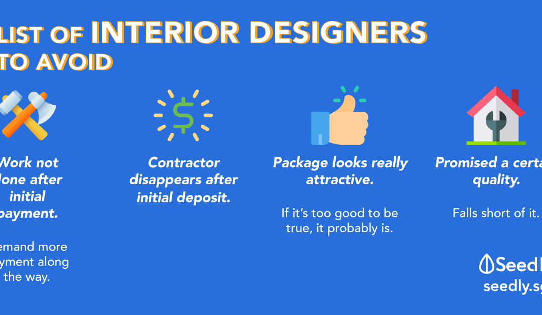 The Ultimate List of Interior Designers To Avoid In Singapore