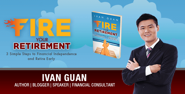 My Review of FIRE Your Retirement by Local Author Ivan Guan