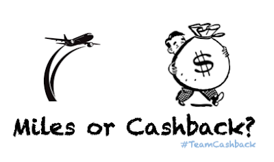 Why I'm on Team Cashback instead of miles credit cards