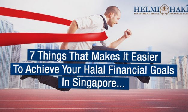 7 Things That Make It Easier To Achieve Your Halal Financial Goals in Singapore…