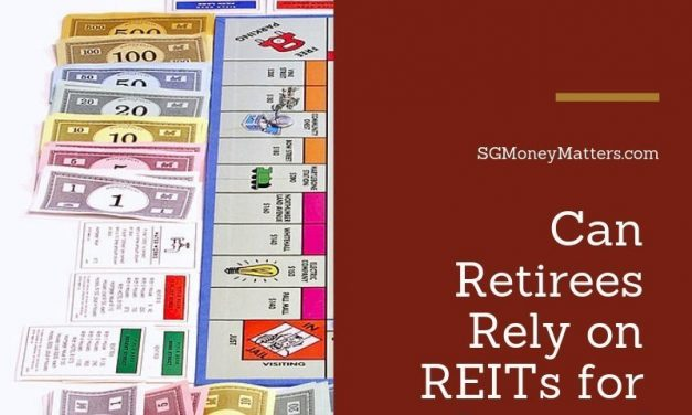 Investing for Retirement: Why you should not over-relying on REITs investment