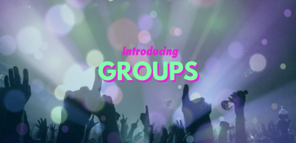 *New Feature Announcement: Introducing Groups*