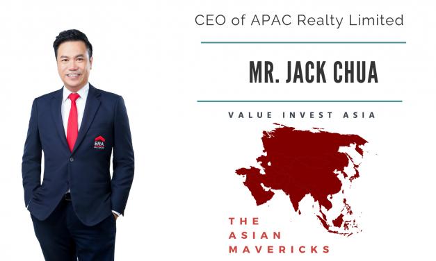 #11 THE ASIAN MAVERICKS – MR. JACK CHUA (APAC REALTY LIMITED)