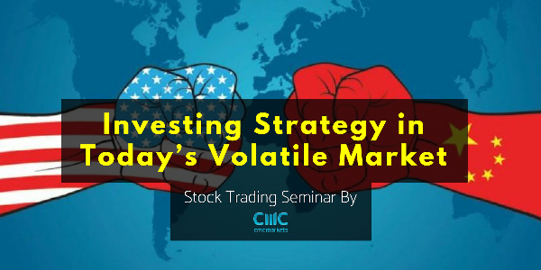 Exclusive Seminar: Investing Strategy In Today's Volatile Market