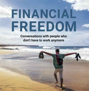 The truth about people who have financial freedom