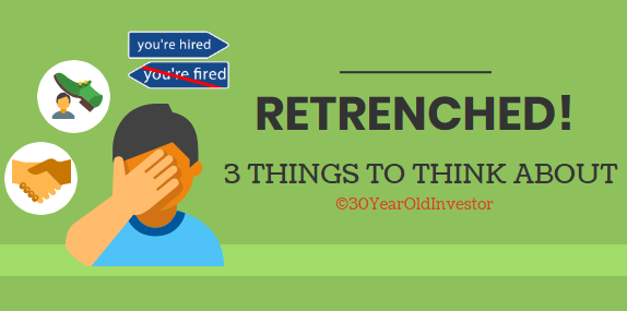 I'm retrenched: 3 things to think about