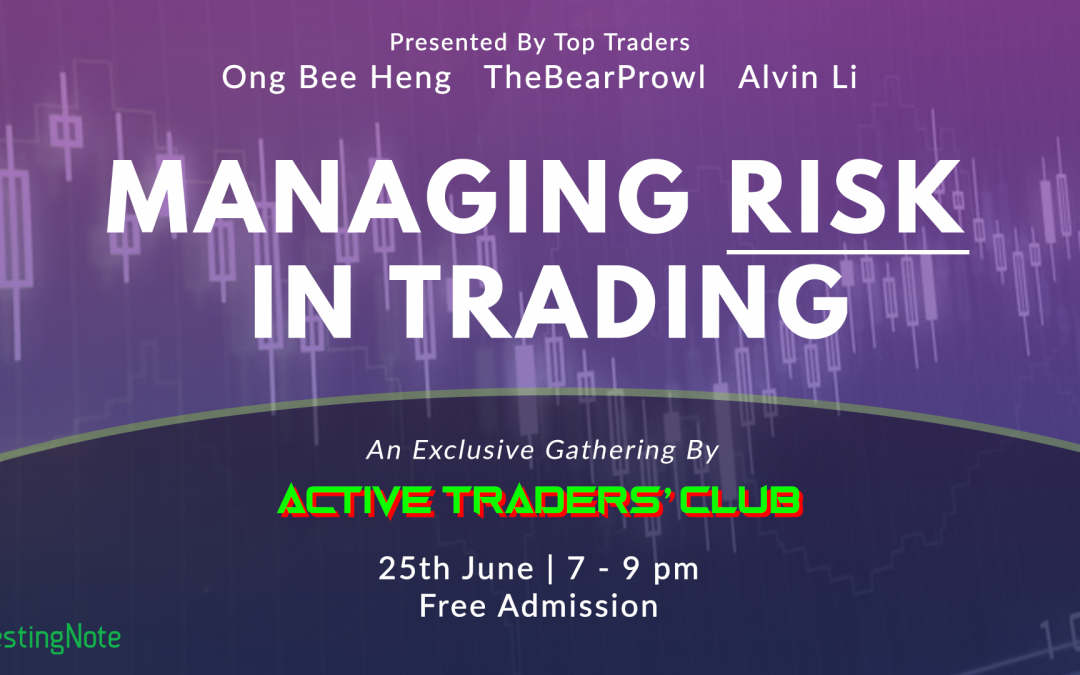 [Upcoming Gathering] How To Manage Risk Effectively In Trading