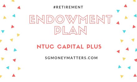 Endowment Plan: NTUC Capital Plus New Tranche Offers 2.3% Guaranteed Yield (CSN2)