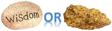 Choose: wisdom or gold?