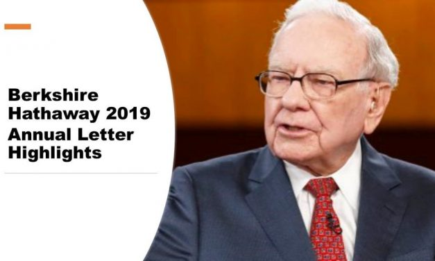 Berkshire Hathaway 2019 Annual Letter Highlights