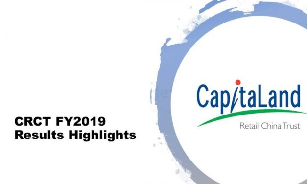 CapitaLand Retail China Trust (CRCT) FY2019 Results Highlights