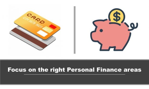 Focus on the right Personal Finance areas