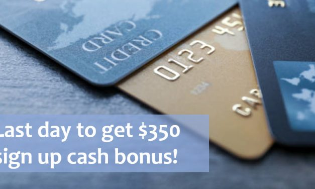 Last day to get $350 for new-to-Citibank credit cardholders