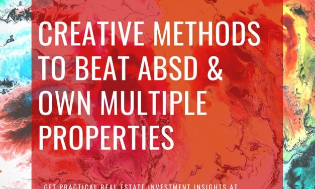 Methods to Beat ABSD and Own Multiple Properties in 2020