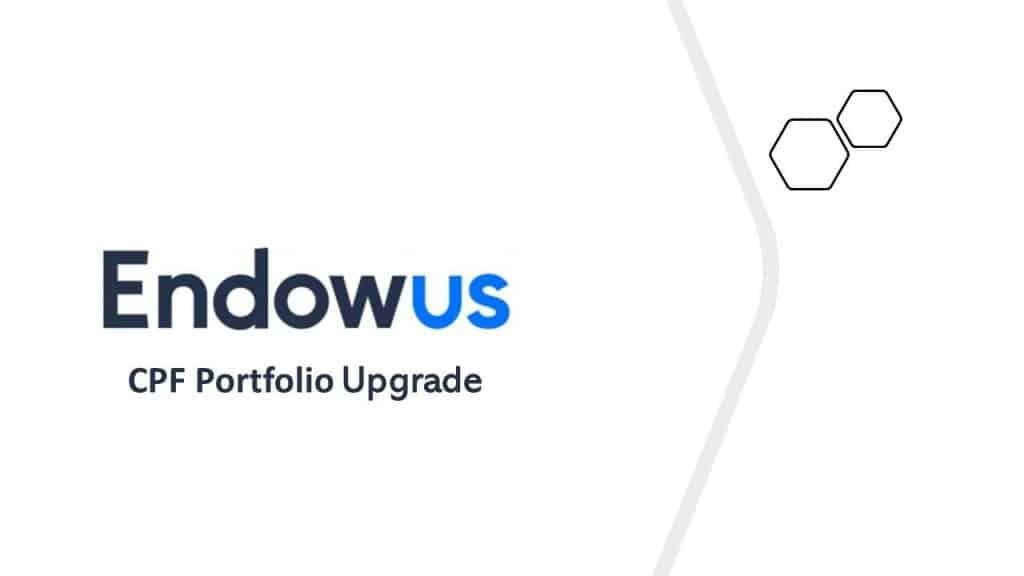 Endowus CPF portfolio gets an upgrade