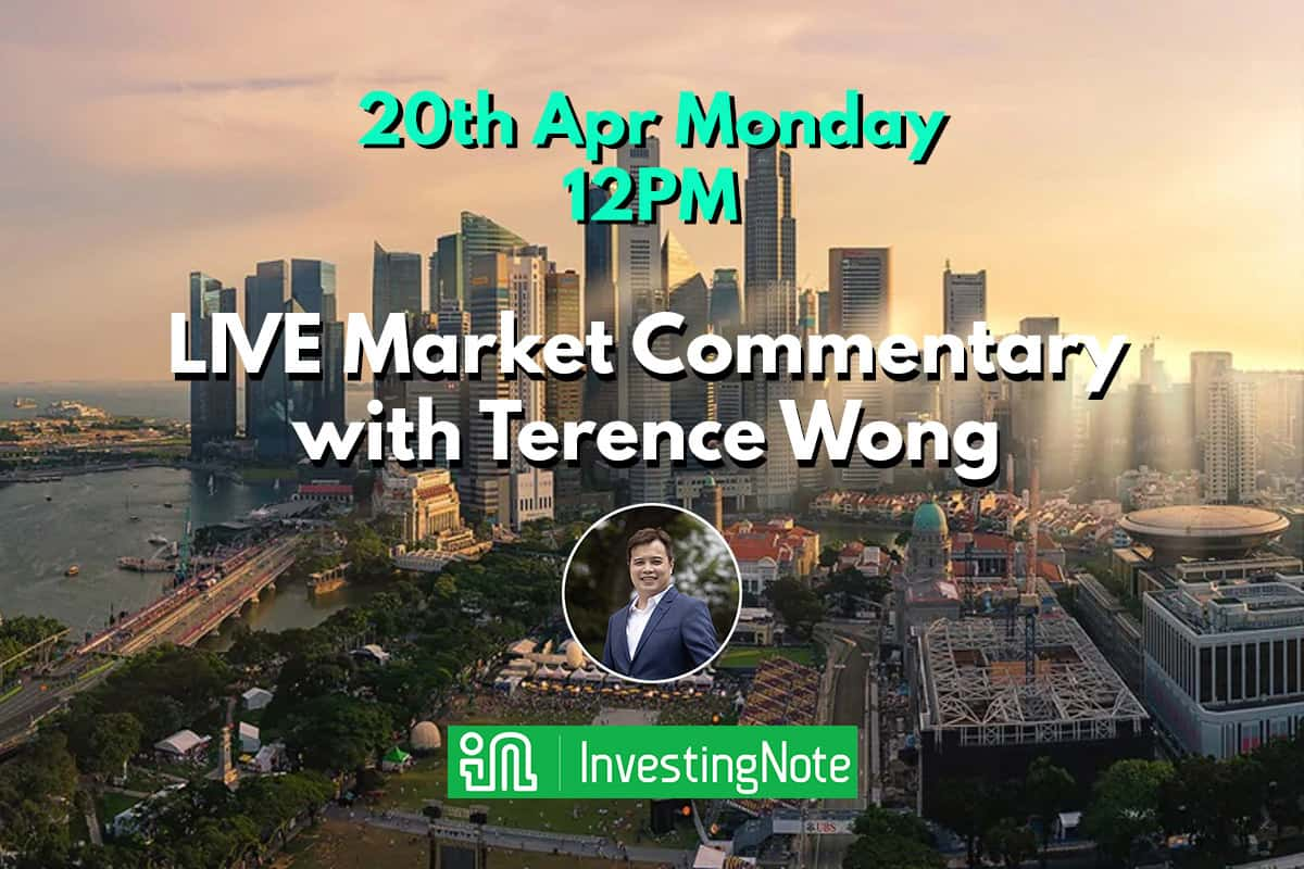 Monday 20 Apr 12PM: LIVE Market Commentary with Terence Wong (Azure Capital)