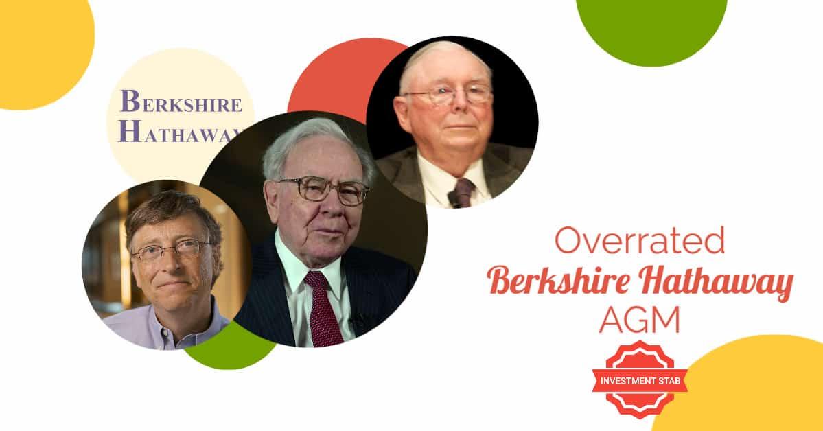 Warren Buffett & Berkshire Hathaway Annual Shareholder Meeting Is Overrated