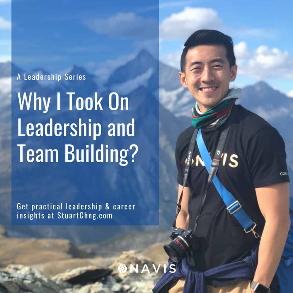 Why I Took On Leadership and Team Building?