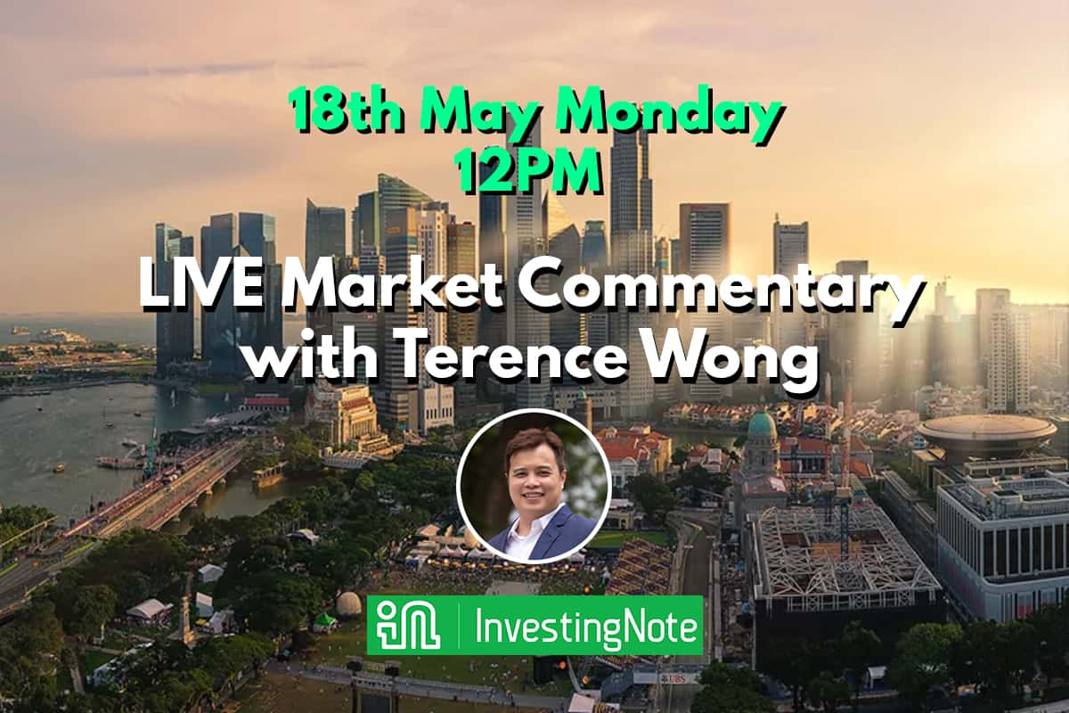 Monday 18 May 12PM: LIVE Market Commentary with Terence Wong from Azure Capital