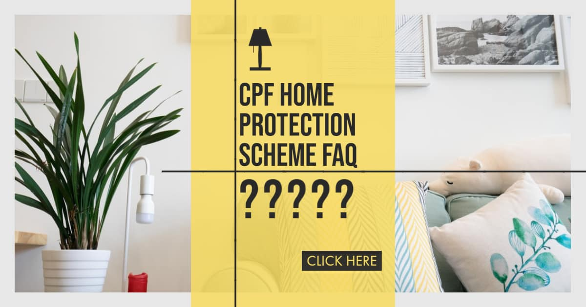 Questions About CPF Home Protection Scheme (HPS)