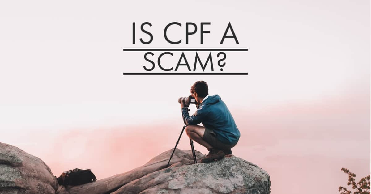 Is CPF A Scam?