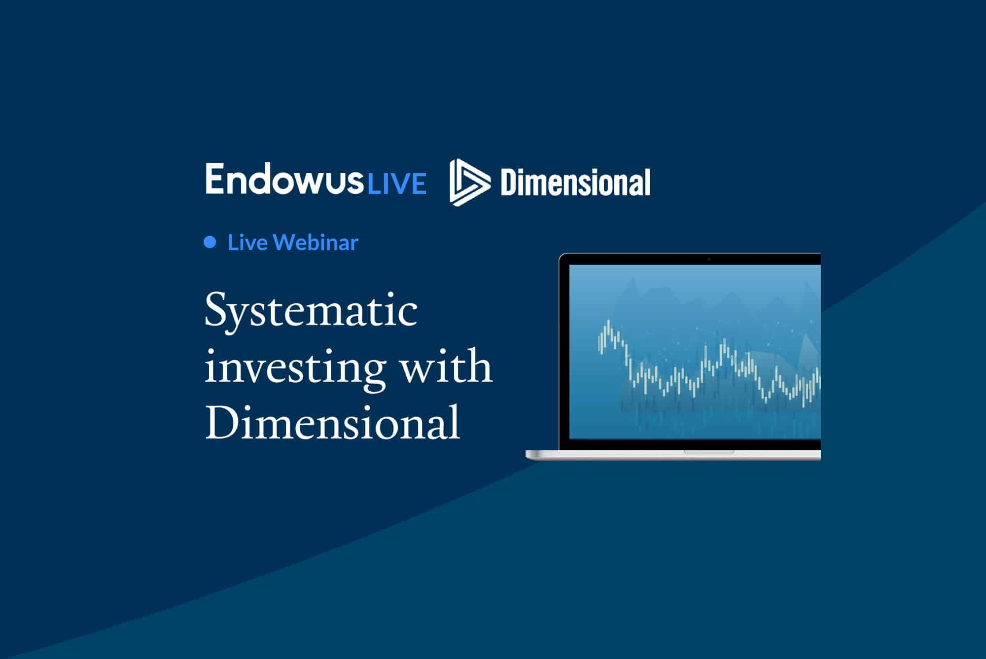 Webinar: Systematic Investing with Dimensional