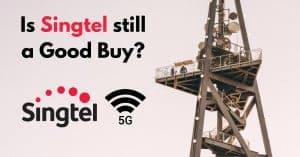 Is Singtel Stock Still a Good Buy?