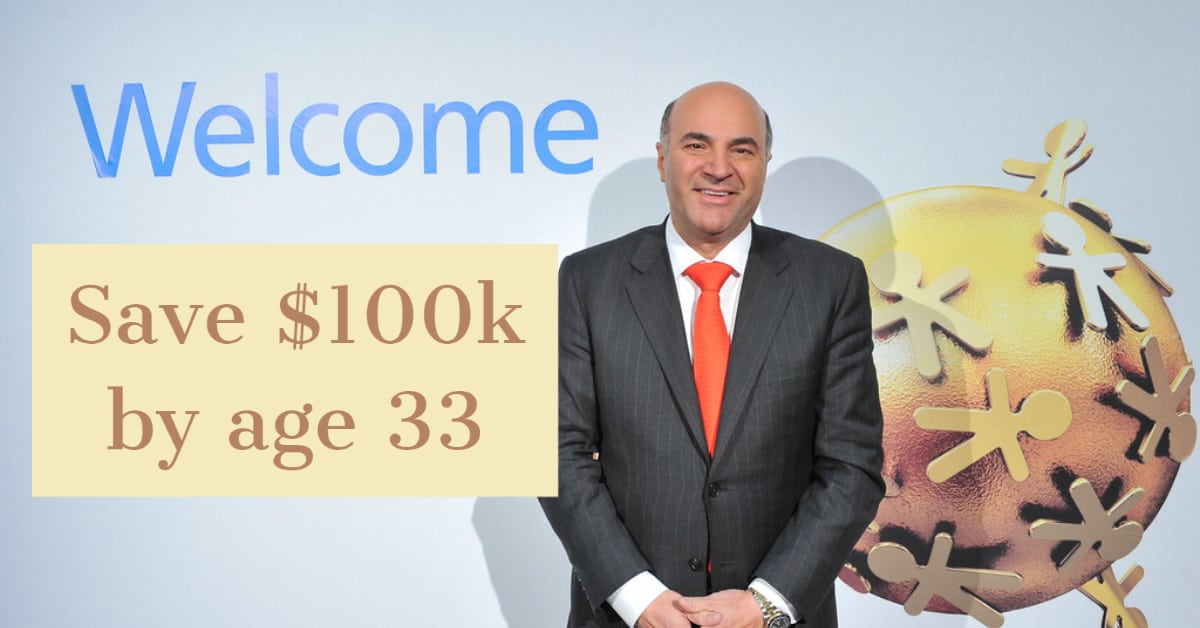 Kevin O'Leary: How Much Savings To Have By 33 Years Old